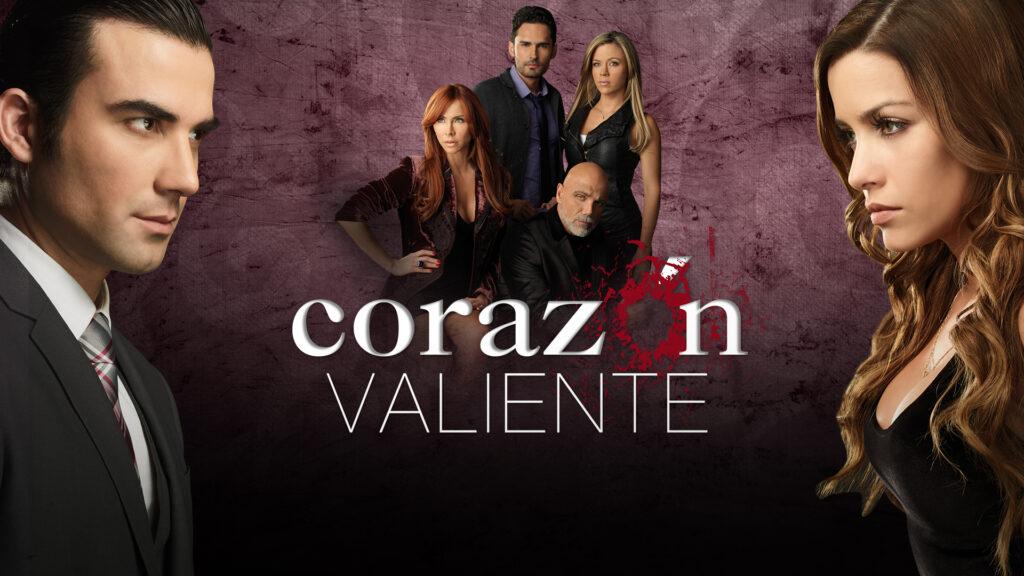Corazon valiente telenovela de Telemundo